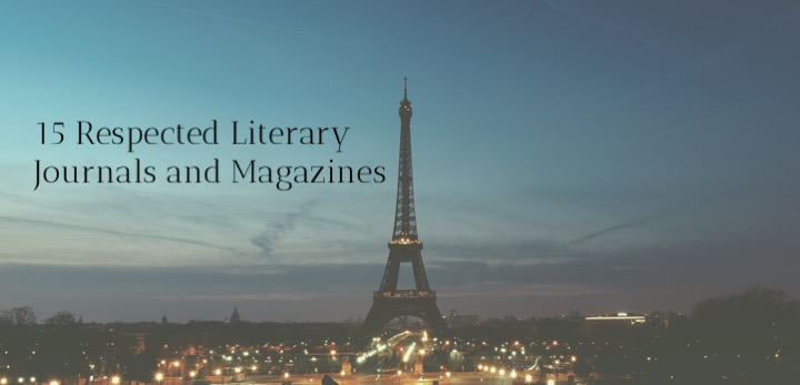 15 Respected Literary Journals and Magazines that Publish Creative Writing