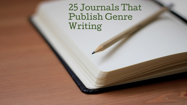 25 Literary Journals That Publish Genre Writing