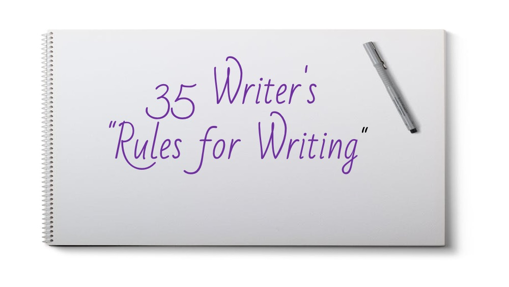 "» 35 Writers' ""Rules for Writing"""