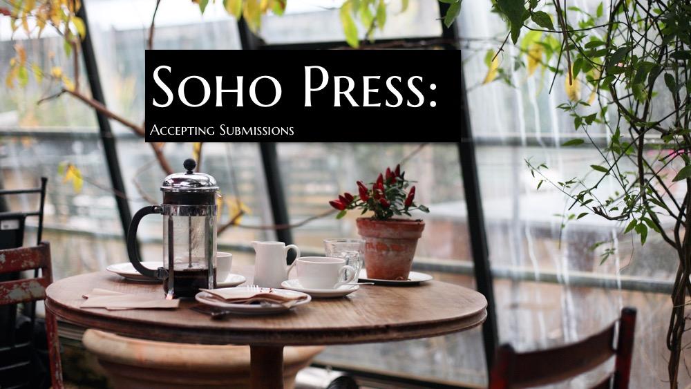 u00bb soho press  now accepting manuscript submissions