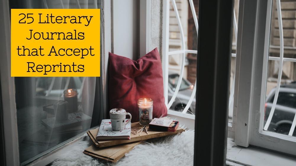 25 Literary Journals that Accept Reprints